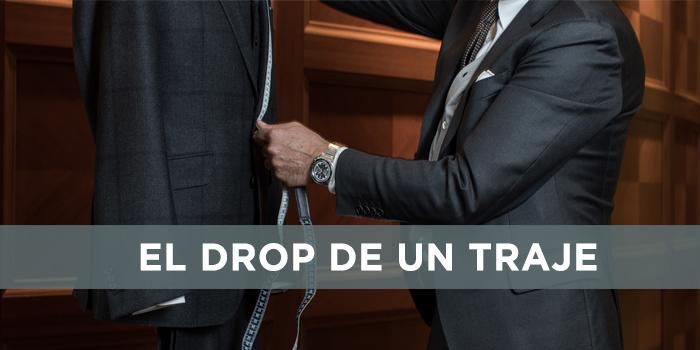 ¿Sabes qué es el drop de un traje?
